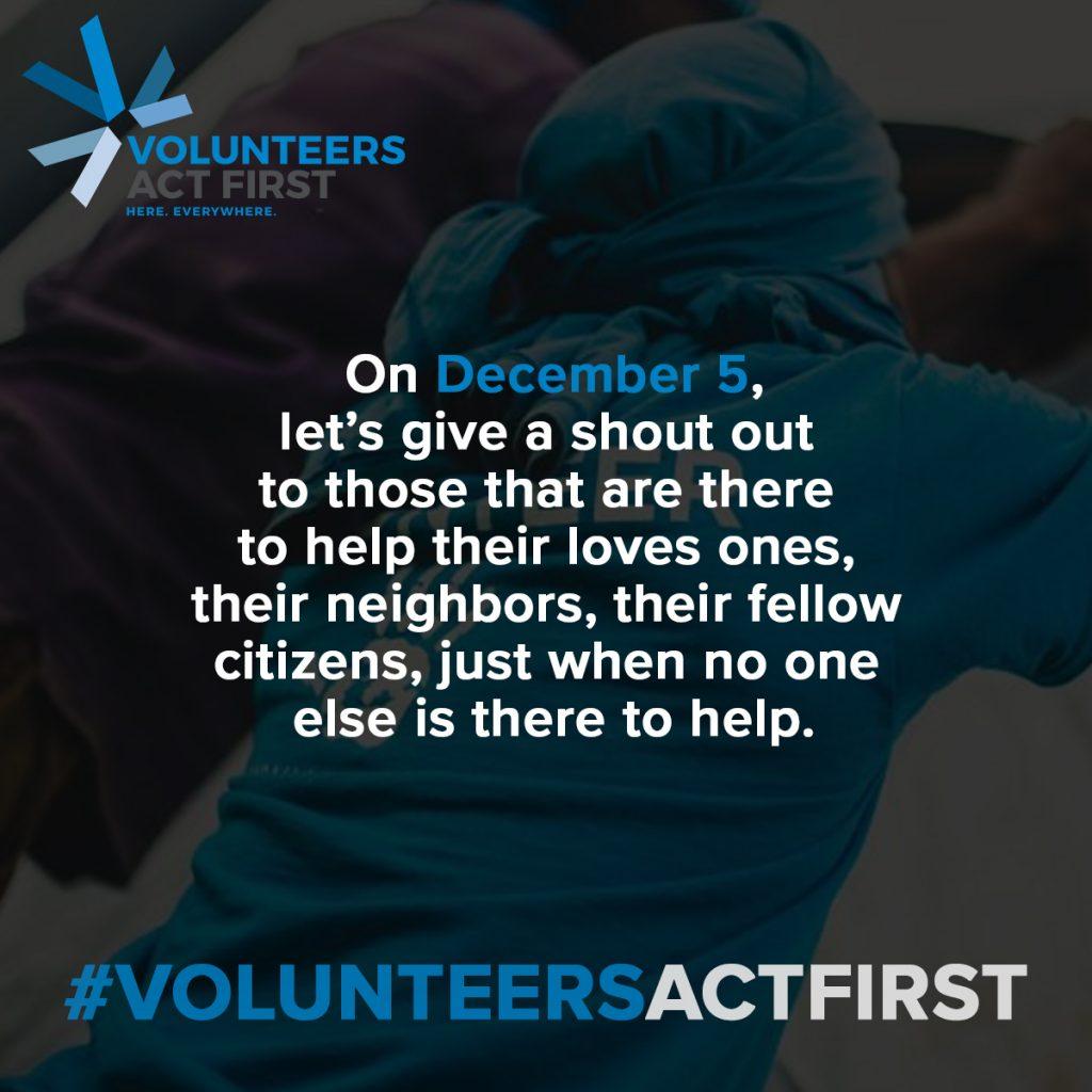 International Volunteers Day #VolunteersActFirst